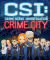 CSI: Crime Scene Investigation — Crime City