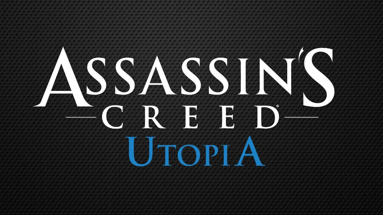 Assassin's Creed: Utopia (Отменена)