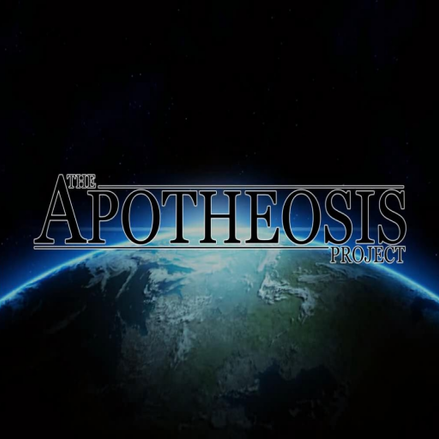 The Apotheosis Project