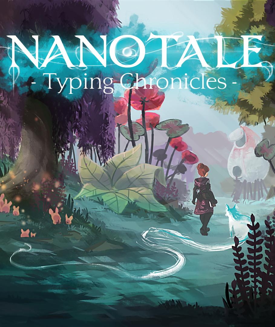 Nanotale: Typing Chronicles