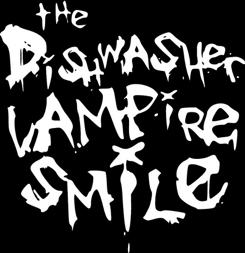 The Dishwasher: Vampire Smile
