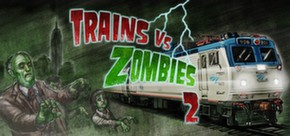 Trains vs. Zombies 2