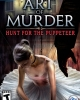 Art of Murder: Hunt for the Puppetee