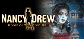 Nancy Drew: the Ghost of Thornton Hall