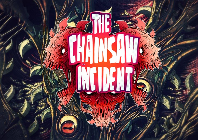 The Chainsaw Incident (Отменена)
