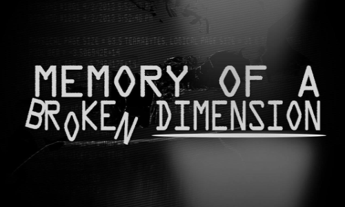 Memory of a Broken Dimension