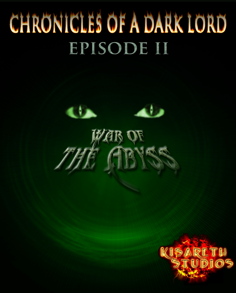 Chronicles of a Dark Lord: Episode II War of The Abyss